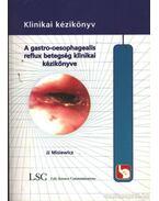 A gastro-oesophagealis reflux betegség klinikai kézikönyve