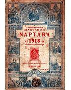 A görögkatolikus magyarok naptára az 1918-ik közönséges esztendőre III. évfolyam