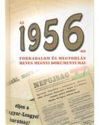 Az 1956-os forradalom és megtorlás heves megyei dokumentumai