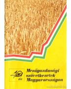 Mezőgazdasági szövetkezetek Magyarországon 40 év