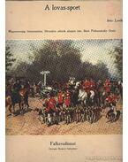 Útiemlékeim Afrikából - A lovas-sport - Magyarország lótenyésztése - A cigaretta