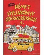 Német nyelvkönyv gyerekeknek I.