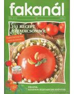 Fakanál 56. 1996/5. - 101 recept paradicsomból - Mihály Mária (szerk.), Rohrmann Katalin