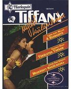 A szabadító - Tökéletes társam - Megkésett nászéjszaka - 1994/3. Tiffany Nyári különszám