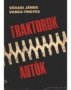 Traktorok-Autók