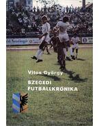 Szegedi futballkrónika