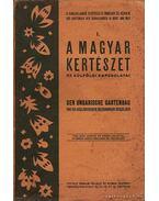 I. A magyar kertészet és külföldi kapcsolatai