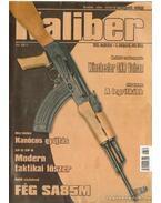 Kaliber 2006. szeptember 9. évf. 3. szám (101.)