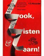 Look, Listen, and Learn! 1 - Nézz, Hallgass és tanulj!