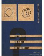 Ki mit tud geometriából?