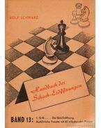 Handbuch der Scach-Eröffnungen Band 13