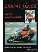 Drapál János - Egy élet a motorsportért
