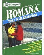 Furcsa fogadás - Vágyra programozva - Csókolj meg újra ! 1994/1. (Romana téli különszám)