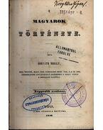 A magyarok története 1846 Negyedik szakasz