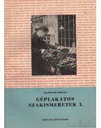 Géplakatos ismeretek I-II. kötet