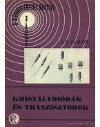 Kristálydiódák és tranzisztorok