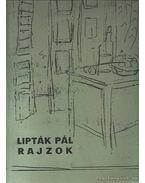 Lipták Pál rajzok