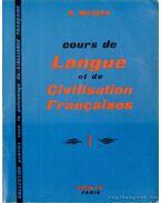 Cours de Langue et de Civilisation Francaises I.