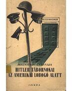Hitler tábornokai az amerikai lobogó alatt