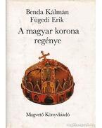 A magyar korona regénye