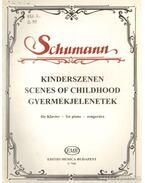 Gyermekjelenetek zongorára - Schumann