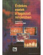 Érdekes esetek a fogászati rendelőben