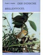 Der Indische Brillenvogel (Az indiai pápanemesmadár)