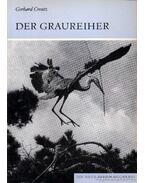 Der Graureiher (A szürke gém)