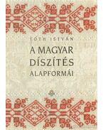 A magyar díszítés alapformái