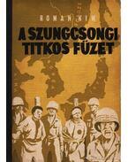 A szungcsongi titkos füzet