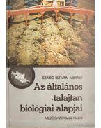 Az általános talajtan biológiai alapjai