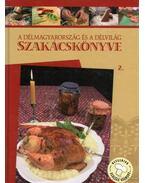 A Délmagyarország és a Délvilág szakácskönyve 2.