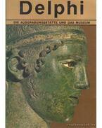 Delphi - Die Ausgrabungsstatte und das Museum