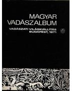 Magyar vadászalbum 1971 - Kozma György