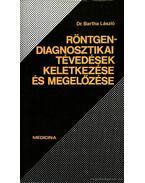 Röntgendiagnosztikai tévedések keletkezése és megelőzése