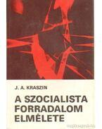 A szocialista forradalom elmélete