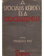 A szociális kérdés és a szocializmus