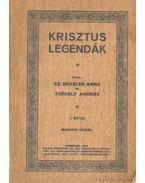 Krisztus legendák I. kötet