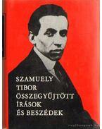 Szamuely Tibor összegyűjtött írások és beszédek