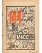 144 vicc rajzban és írásban