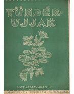 Tündérujjak 1944. március XX. évf. 3. (227.) szám