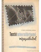 Textillaboratóriumi vizsgálatok