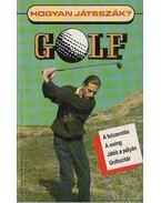 Hogyan játsszák Golf