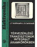 Térvezérlésű tranzisztorok integrált áramkörökben