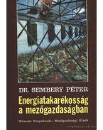 Energiatakarékosság a mezőgazdaságban