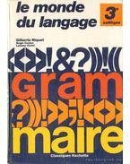 Le monde du langage - Grammaire