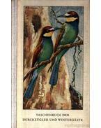 Taschenbuch der Durchzügler und Wintergäste (zsebkönyv a vonuló és téli vendég madarakról)