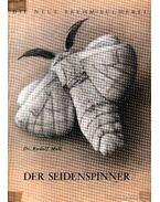 Der Seidenspinner