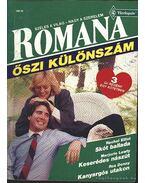 Skót ballada - Keserédes nászút - Kanyargós utakon 1992/4. Romana őszi különszám