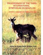 Proceedings of the Third International Symposium on Mouflon (A 3. nemzetközi Muflon Konferencia eseményei)